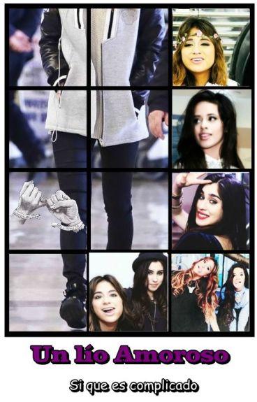 Un  lió Amoroso  (Ally Brooke, Camila Cabello, Lauren Jauregui & tu)