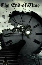 The End of Time by gothic_chic24