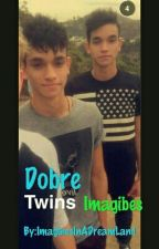 Dobre Twins imagines by FanficsOnline123ABC