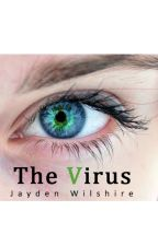 The Virus by Jaywilshire778