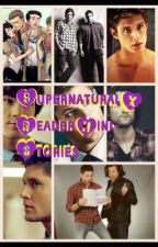 Supernatural X Reader Mini-Stories by Fleecy01
