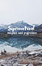 Supernatural Preferences & Imagines by xjensen