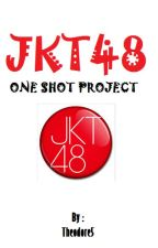 JKT48 One-shot Project by Theodore5