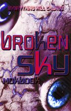Broken Sky (The Sky Series 0.5) by mokbook