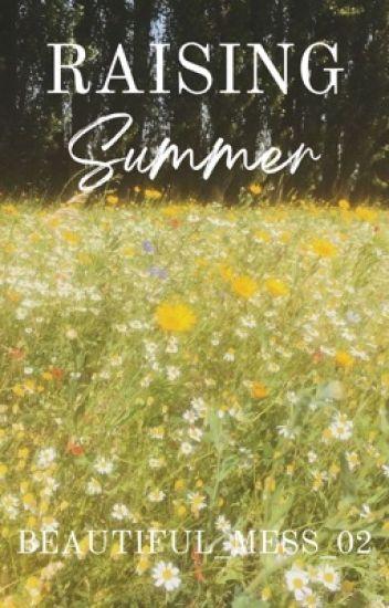 Raising Summer [Wattys 2017]