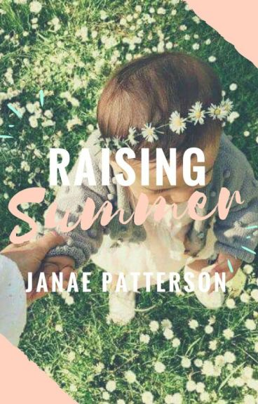 Raising Summer [Wattys 2016]