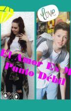 El Amor Es Mi Punto Debil ( Jacob S. Y Blake G.) by DaddysSadGirl