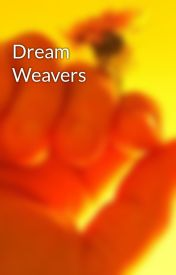 Dream Weavers by terravita01