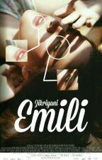 EMILI by zikriyani