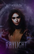RAYLIGHT ━ BOOK TWO by spiderhllsnd