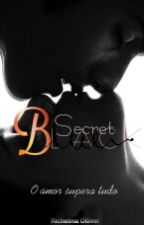 """Secret Black """"Série  Secret Colors""""( Mafiosos ). Em Revisão  by RYCHELMAOLLIVER"""