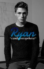 Ryan [Sin Editar] by -candyeverywhere-