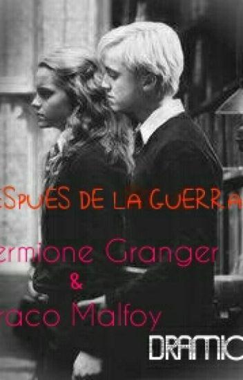 DESPUES DE LA GUERRA (Hermione Granger & Draco Malfoy)