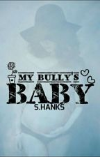 My Bully's Baby by Queen_of_Question