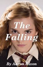 The Falling (Book 1) by aadixon