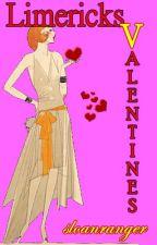 Limericks V - Valentines by sloanranger