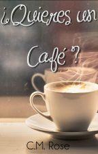 ¿Quieres un café? by CM_Rose