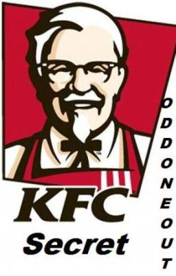 The KFC secret *On Hold*