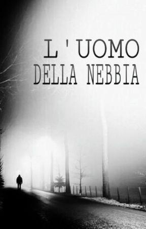 L'uomo Della Nebbia by MatteoOrlati