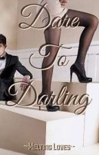 Dare To Darling by Priyaprajiii