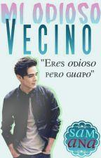 | MI ODIOSO VECINO | by iCanelowiski_SamAna
