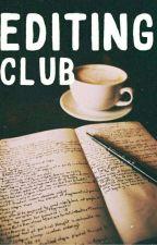 Editing Club by newbubble