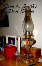 Olan L. Smith's Short Stories by CottonJones