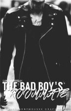 The Bad Boy's My Roommate by OfficiallyLaken