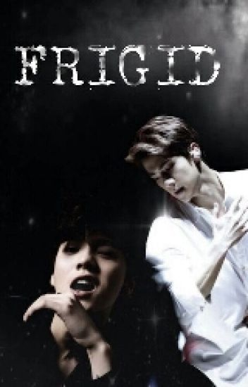 FRIGID (Hunhan)