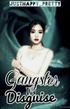 Gangster In Disguise by justhappy_pretty