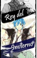 Rey Del Invierno (yaoi/gay) by kyoko_Martzz