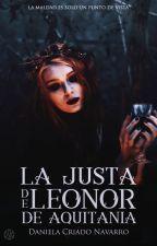 La justa de Leonor de Aquitania (Concurso Amo los Vampiros, de Wattvampiros). by DanielaCriadoNavarro