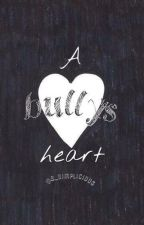 A Bully's Heart by Ms_Dimplicious