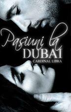 Îmi doresc să mă iubești( Pasiuni la Dubai #1) by Adaleya