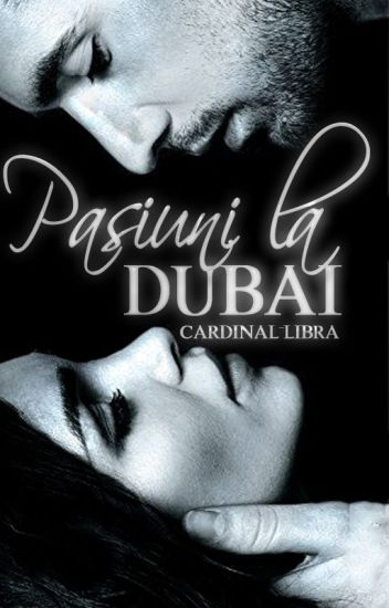 Pasiuni la Dubai