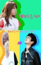 Twin's Love (Taehyung, Eunji And Baekhyun FF) by Lee546