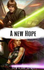 A New Hope (Luke Skywalker/Star Wars FF) by Fantasy_Wars