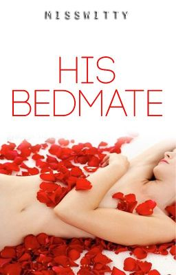 His BEDMATE (TO BE PUBLISHED)