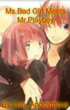 Ms.BadGirl Meets Mr.Playboy by user18311512