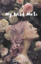 My Wild Mate by becca178