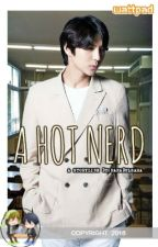 A Hot Nerd (a NEO fanfiction) by hftanaid