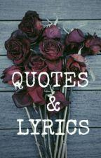 Q U O T E S & L Y R I C S by Angeltoyourdemon