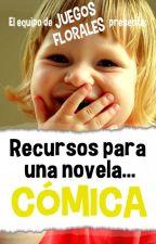 Recursos para una novela CÓMICA by jfeditorial