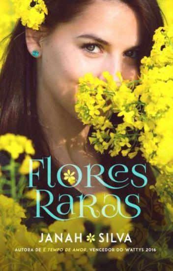 Flores Raras ( DEGUSTAÇÃO - COMPLETO NA AMAZON)