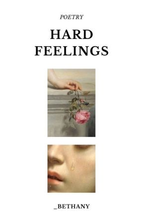 Hard Feelings by _Bethany