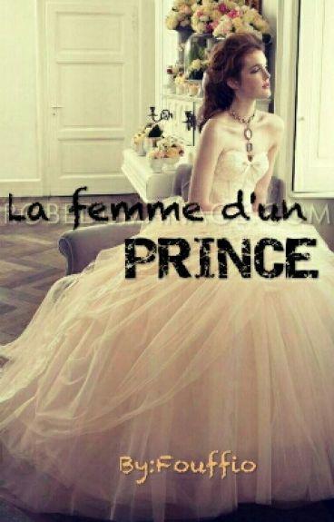 La Femme d'un PRINCE