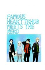 FAMOUS HEARTTHROB MEETS THE NERD by steph_jungkookie22