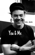 You And Me  [ Harry Styles Sk] by -Mrs__Malik-