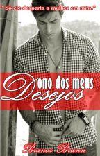 Dono dos Meus Desejos by Brancabrunn