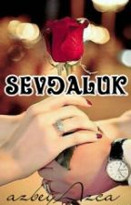 SEVDALUK  by azbeyAzca
